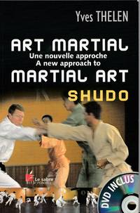 Art martial, une nouvelle approche   A new approach to martial art