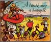 View Image 1 of 3 for A Tucsok Meg A Hangyak/The Grasshopper and the Ants Inventory #1722