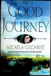 image of The Good Journey: A Novel [Advance Uncorrected Reader's Proof]