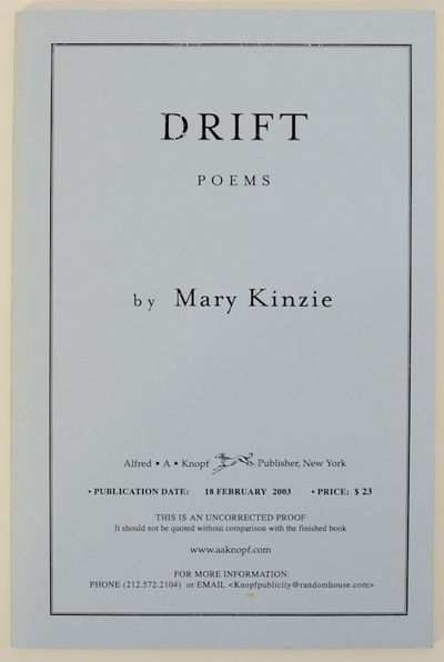 New York: Alfred A. Knopf, 2003. First edition. Softcover. Uncorrected proof. Kinzie's sixth collect...