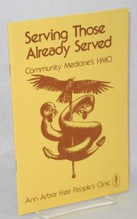 image of Serving those already served, Community Medicine's HMO