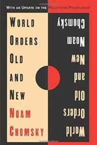 WORLD ORDERS OLD AND NEW by  Noam Chomsky - Paperback - 1996 - from Infinity Books Japan and Biblio.co.uk