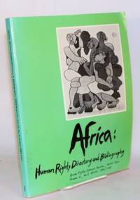 Africa: human rights directory & bibliography, Human rights internet reporter volume 12, no. 4 - special issue winter 1988/1989
