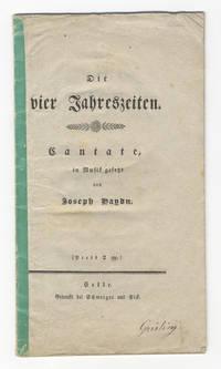[H. XXI:3]. Die vier Jahreszeiten. Cantate in Musik gesetzt... (Preis 2 ggl.). [Libretto] by  Joseph  1732-1809 HAYDN - 1813 - from J & J Lubrano Music Antiquarians LLC and Biblio.co.uk