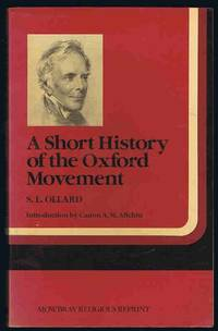 A Short History of the Oxford Movement (Mowbray religious reprint)