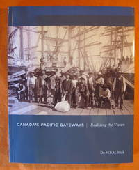 Canada's Pacific Gateways: Realizing the Vision
