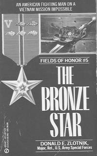 Fields of Honor #5: The Bronze Star