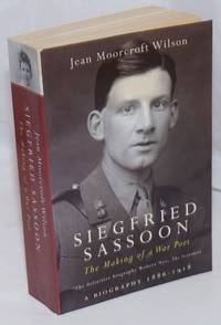image of Siegfried Sassoon: the making of a war poet a biography, 1886-1918