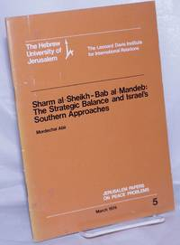 image of Sharm al-Sheikh-Bab al-Mandeb: The Strategic Balance and Israel's Southern Approaches