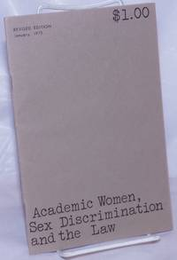 image of Academic Women, Sex Discrimination and the Law: An Action Handboo