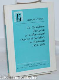 image of Le Socialisme Européen et le Mouvement Ouvrier et Socialiste en Roumainie 1835-1921