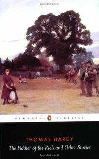 image of The Fiddler of the Reels and Other Stories 1888-1900 (Penguin Classics)