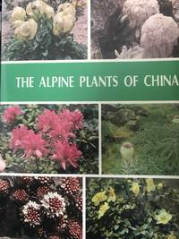 The Alpine Plants Of China