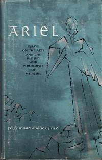 Ariel: Essays on the Arts and the History and Philosophy of Medicine