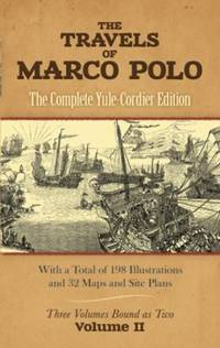 The Travels of Marco Polo Vol. II
