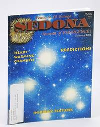 Sedona Journal of Emergence!, February (Feb.) 2004 - Human Predatory Impulses Have Been Activated