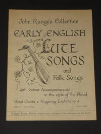 John Runge's collection: Early English Lute Songs and Folk Songs. With Guitar Accompaniments in the style of the Period. Chord Charts & Fingering Explanations: (HFA-7 2nd Volume, John Runge's Collection)