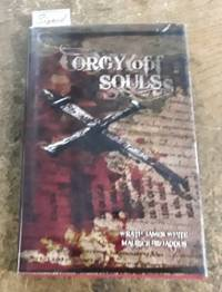 """Orgy of Souls (SIGNED Limited Edition) Copy """"130"""" of 350 Copies"""