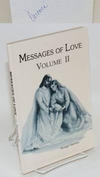 Messages of love volume II: through Veronica Garcia