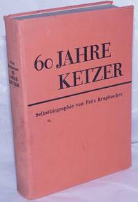 image of 60 Jahre Ketzer: Selbstbiographie