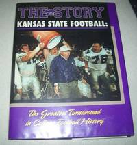 The Story, Kansas State Football: The Greatest Turnaround in College Football History