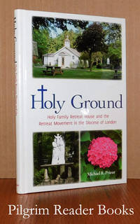 image of Holy Ground, Holy Family Retreat House and the Retreat Movement in  the Diocese of London