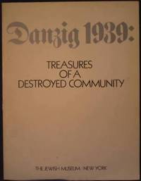 image of Danzig 1939: Treasures of a Destroyed Community