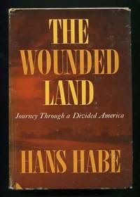 The Wounded Land: Journey Through a Divided America