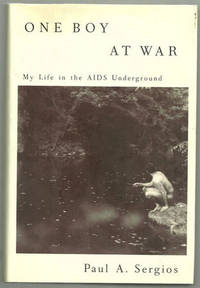 Image for ONE BOY AT WAR My Life in the AIDS Underground