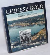 image of Chinese gold; the Chinese in the Monterey Bay region