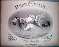 image of 1868 Heavenward! Illus. Sheet Music Guillaume Vilbre