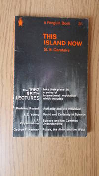 This Island now: the B.B.C. Reith Lectures 1962.