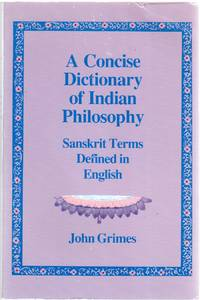 image of A Concise Dictionary of Indian Philosophy: Sanskrit Terms Defined in English