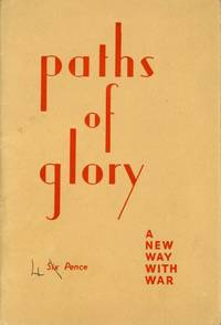PATHS OF GLORY: A NEW WAY WITH WAR