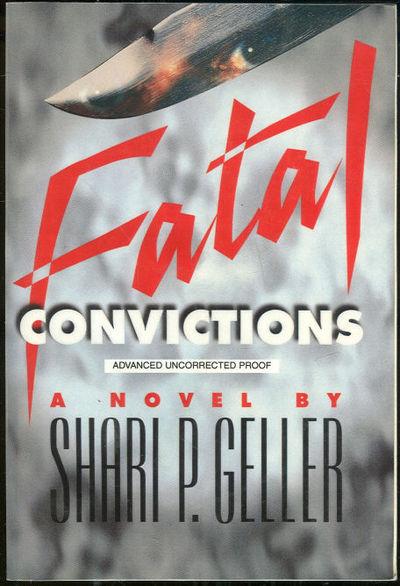 FATAL CONVICTIONS, Geller, Shari