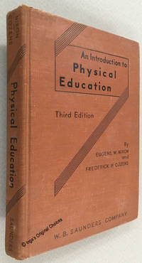 An Introduction to Physical Education  Third Edition