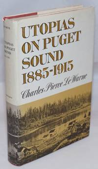 image of Utopias on Puget Sound, 1885 - 1915