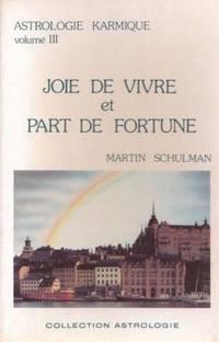 Joie de vivre et Part de Fortune