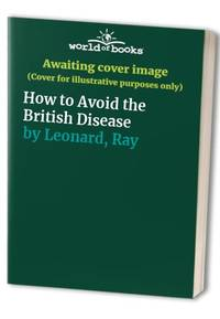 How to Avoid the British Disease