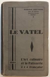 image of Le Vatel: L'art culinaire, la charcuterie et la pâtisserie française