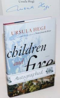 Children and Fire: fourth novel in the Burgdorf Cycle [signed]