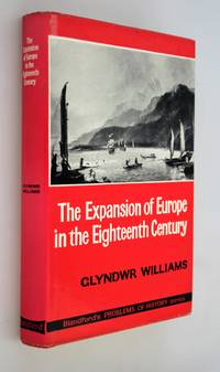 The expansion of Europe in the eighteenth century : overseas rivalry discovery and exploitation.