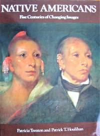 image of Native Americans. Five Centuries of Changing Images