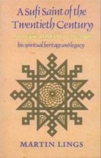 image of A Sufi Saint of the Twentieth Century: Shaikh Ahmad al-Alawi (Golden Palm Series