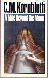 A Mile Beyond the Moon