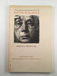 Kathe Kollwitz Prints & Drawings The Landauer Collection