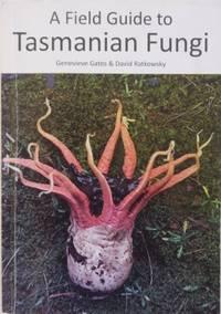 A Field Guide to Tasmanian Fungi.