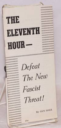 image of The eleventh hour -- defeat the new fascist threat!