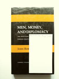 Men, Money, and Diplomacy by  John Robert Ferris - First Edition - 1989 - from BookRanger and Biblio.co.uk
