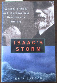 image of Isaac's Storm: The Drowning of Galveston (8 September 1900)